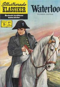 Cover for Illustrerade klassiker (Williams Förlags AB, 1965 series) #35 - Waterloo [[HBN 165] (2:a upplagan)(Jättebilder i färg)]
