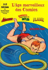 Cover Thumbnail for L'âge merveilleux des Comics (J.F.C. Editions, 2012 series) #5
