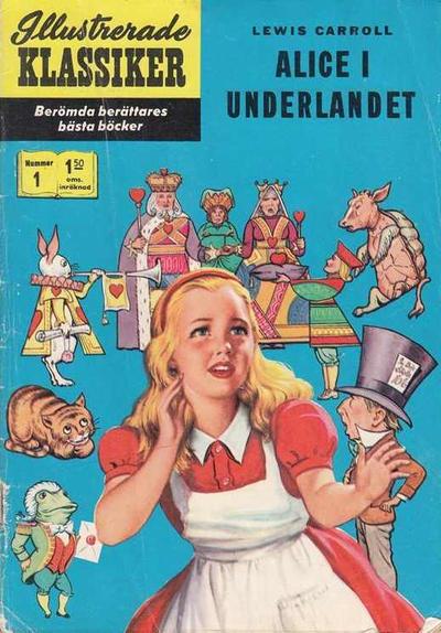 Cover for Illustrerade klassiker (Williams Förlags AB, 1965 series) #1 [HBN 165] (3:e upplagan) - Alice i Underlandet