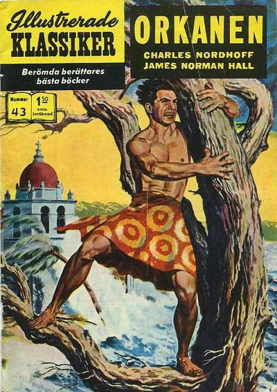 Cover for Illustrerade klassiker (Williams Förlags AB, 1965 series) #43 - Orkanen [[HBN 165] (3:e upplagan)(Korak/Helan och Halvan)]