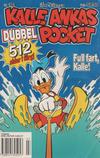 Cover for Kalle Ankas pocket (Serieförlaget [1980-talet], 1993 series) #181 - Full fart, Kalle!