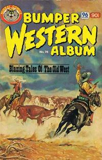 Cover Thumbnail for Bumper Western Album (K. G. Murray, 1976 series) #74
