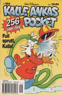 Cover Thumbnail for Kalle Ankas pocket (Serieförlaget [1980-talet], 1993 series) #184 - Full sprutt, Kalle!
