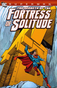 Cover Thumbnail for Superman: The Secrets of the Fortress of Solitude (DC, 2012 series)