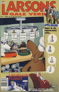Cover Thumbnail for Larsons gale verden (Bladkompaniet / Schibsted, 1992 series) #3/1999