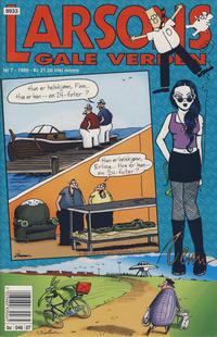 Cover Thumbnail for Larsons gale verden (Bladkompaniet / Schibsted, 1992 series) #7/1999