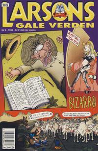 Cover Thumbnail for Larsons gale verden (Bladkompaniet / Schibsted, 1992 series) #6/1999