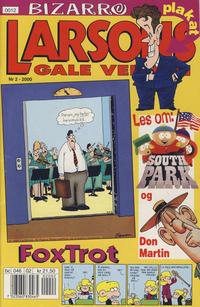 Cover Thumbnail for Larsons gale verden (Bladkompaniet / Schibsted, 1992 series) #2/2000