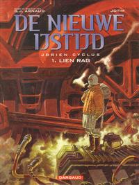 Cover Thumbnail for De nieuwe ijstijd (Dargaud Benelux, 2003 series) #1 - Lien Rag