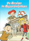 Cover for Die Abrafaxe im Abgeordnetenhaus (Mosaik Steinchen für Steinchen Verlag, 2009 series)