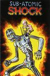 Cover for Caliber Presents: Sub-Atomic Shock (Caliber Press, 1993 series) #[nn]
