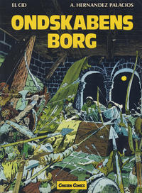 Cover Thumbnail for El Cid (Carlsen, 1981 series) #1 - Ondskabens borg