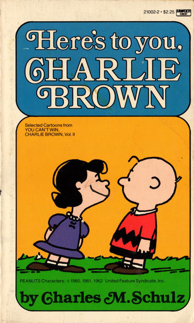 Cover for Here's to You, Charlie Brown (Crest Books, 1969 series) #21002-2