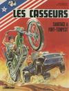 Cover for Les Casseurs (Le Lombard, 1977 series) #2 - Sabotage à Fort Tempest