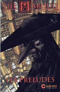 Cover Thumbnail for The Marquis: Les Preludes (Caliber Press, 1997 series) #1