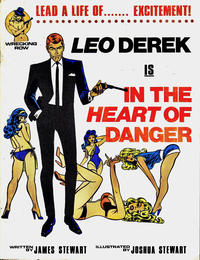 Cover Thumbnail for Leo Derek Is in the Heart of Danger (Wrecking Row, 1984 series)
