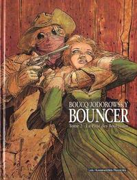 Cover Thumbnail for Bouncer (Les Humanoïdes Associés, 2001 series) #2 - La Pitié des Bourreaux