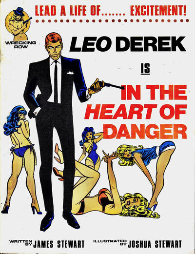 Cover for Leo Derek Is in the Heart of Danger (Wrecking Row, 1984 series)