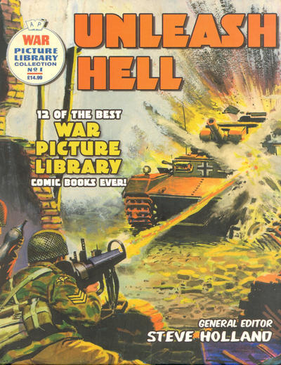 Cover for War Picture Library (Carlton Publishing Group, 2007 series) #1 - Unleash Hell