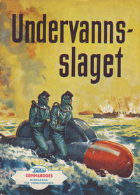 Cover Thumbnail for Commandoes (Fredhøis forlag, 1962 series) #16 [2. årg]