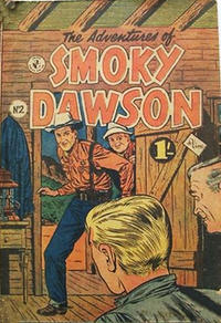 Cover Thumbnail for The Adventures of Smoky Dawson (K. G. Murray, 1956 ? series) #2