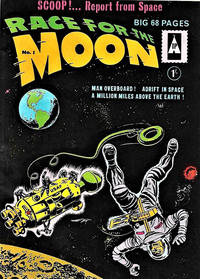 Cover Thumbnail for Race for the Moon (Thorpe & Porter, 1962 ? series) #1