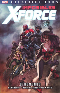 Cover Thumbnail for 100% Marvel. Imposibles X-Force (Panini España, 2011 series) #4 - Otromundo