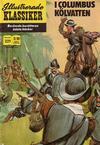 Cover for Illustrerade klassiker (Williams Förlags AB, 1965 series) #221 - I Columbus kölvatten