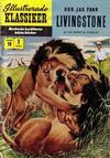 Cover for Illustrerade klassiker (Illustrerade klassiker, 1956 series) #10 [HBN 16] (1:a upplagan) - Hur jag fann Livingstone