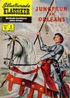 Cover for Illustrerade klassiker (Illustrerade klassiker, 1956 series) #11 [HBN 16] (1:a upplagan) - Jungfrun av Orleans