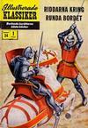 Cover for Illustrerade klassiker (Illustrerade klassiker, 1956 series) #24 [HBN 32] (1:a upplagan) - Riddarna kring runda bordet