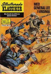 Cover Thumbnail for Illustrerade klassiker (Williams Förlags AB, 1965 series) #214 - Med General Lee i Virginia
