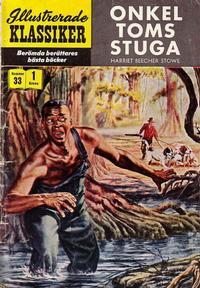 Cover Thumbnail for Illustrerade klassiker (Illustrerade klassiker, 1956 series) #33 [HBN 34] (1:a upplagan) - Onkel Toms stuga
