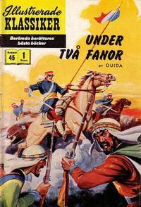 Cover Thumbnail for Illustrerade klassiker (Illustrerade klassiker, 1956 series) #45 - Under två fanor