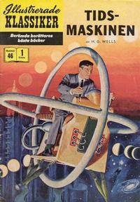 Cover Thumbnail for Illustrerade klassiker (Illustrerade klassiker, 1956 series) #46 - Tidsmaskinen