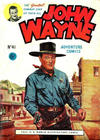 Cover for John Wayne Adventure Comics (World Distributors, 1950 ? series) #41