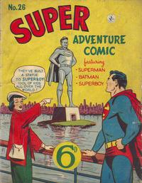 Cover Thumbnail for Super Adventure Comic (K. G. Murray, 1950 series) #26