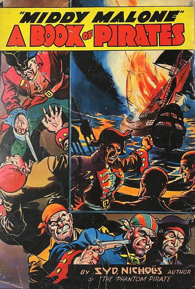"Cover for ""Middy Malone"" A Book of Pirates (Fatty Finn Publications, 1941 series)"