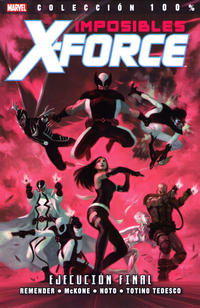 Cover Thumbnail for 100% Marvel. Imposibles X-Force (Panini España, 2011 series) #5 - Ejecución Final