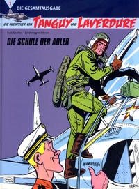 Cover Thumbnail for Die Abenteuer von Tanguy und Laverdure - Die Gesamtausgabe (Egmont Ehapa, 2009 series) #1 - Die Schule der Adler
