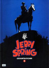 Cover Thumbnail for Jerry Spring  Gesamtausgabe (Egmont Ehapa, 2010 series) #1