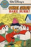 Cover Thumbnail for Donald Pocket (1968 series) #82 - Onkel Skrue Bare surr! [1. opplag Reutsendelse 384 32]