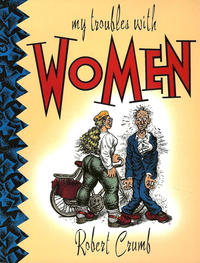 Cover Thumbnail for My Troubles with Women (Last Gasp, 1992 series)
