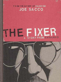 Cover Thumbnail for The Fixer: A Story from Sarajevo (Drawn & Quarterly, 2003 series)