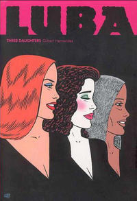 Cover Thumbnail for The Complete Love & Rockets (Fantagraphics, 1985 series) #[23] - Luba: Three Daughters