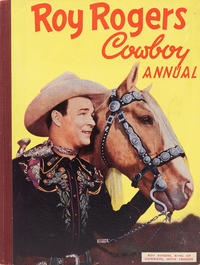 Cover Thumbnail for Roy Rogers Cowboy Annual (World Distributors, 1951 series) #2