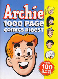 Cover Thumbnail for Archie 1000 Page Comics Digest (Archie, 2013 series)