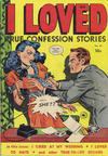 Cover for I Loved Real Confession Stories (Superior Publishers Limited, 1950 series) #28