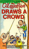 Cover for Al Jaffee Draws a Crowd (New American Library, 1978 series) #Y8226