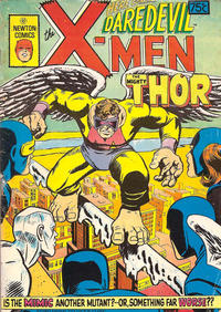 Cover Thumbnail for The X-Men Here Comes... Daredevil The Mighty Thor (Newton Comics, 1975 ? series)